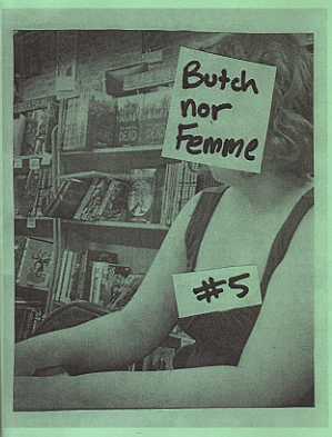 Butch nor Femme #5